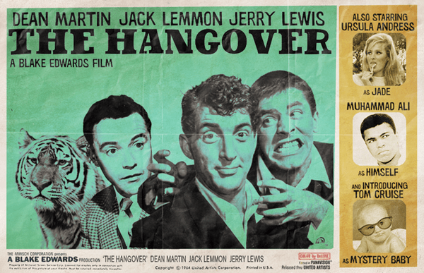 Dean Martin, Jack Lemon, Jerry Lewis in The Hangover (2009) - Modern Films Re-Imagined into Classic Movie Posters