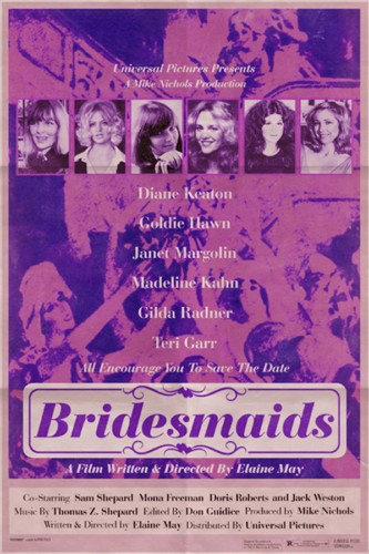 Diane Keaton, Goldie Hawn, Janet Margolin, Madeline Kahn, Gilda Radner, Teri Garr, Elaine May, Bridesmaids (2011)- Modern Films Re-Imagined