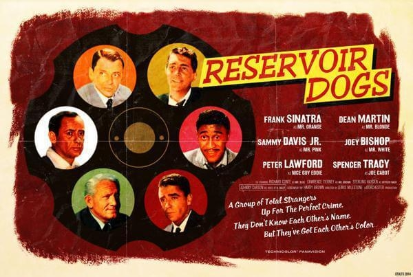 Frank Sinatra, Dean Martin, Sammy Davis Jr., Spencer Tracy, Joey Bishop, Reservoir Dogs (1992) - Modern Films Re-Imagined into Classic Movie Poster