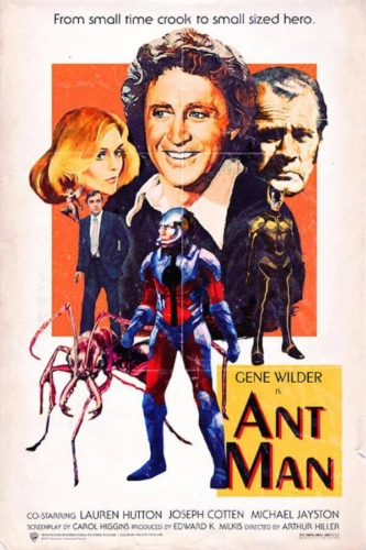Gene Wilder, Ant-Man (2015) - Modern Films Re-Imagined into Classic Posters