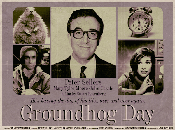 Groundhog Day (1993), Stuart Rosenberg, John Cazele, Mary Tyler Moore - Modern Films Re-Imagined into Classic Posters