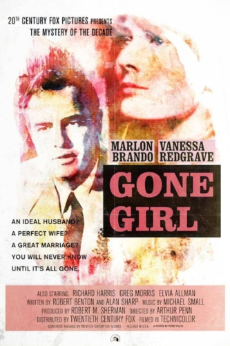 Marlon Brando, Vanessa Redgrave, Arthur Pen, Gone Girl (2014) - Modern Films Re-Imagined into Classic Posters