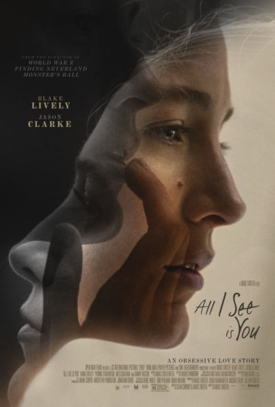 All I See Is You 2017 Movie Poster