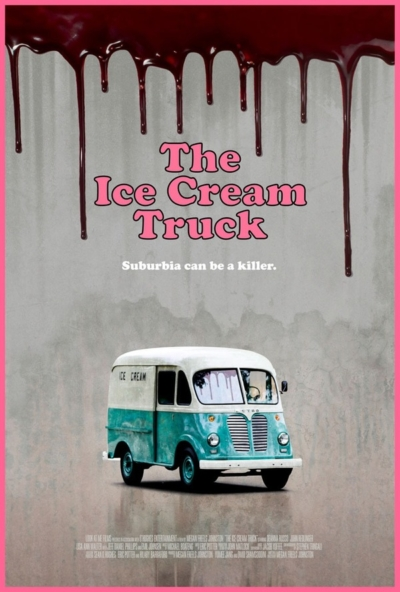 The Ice Cream Truck 2017 Movie Poster
